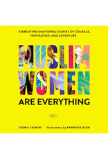 Books Muslim Women are Everything by Seema Yasmin Illustrated by Fahmida Azim