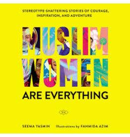 Books Muslim Women are Everything by Seema Yasmin Illustrated by Fahmida Azim