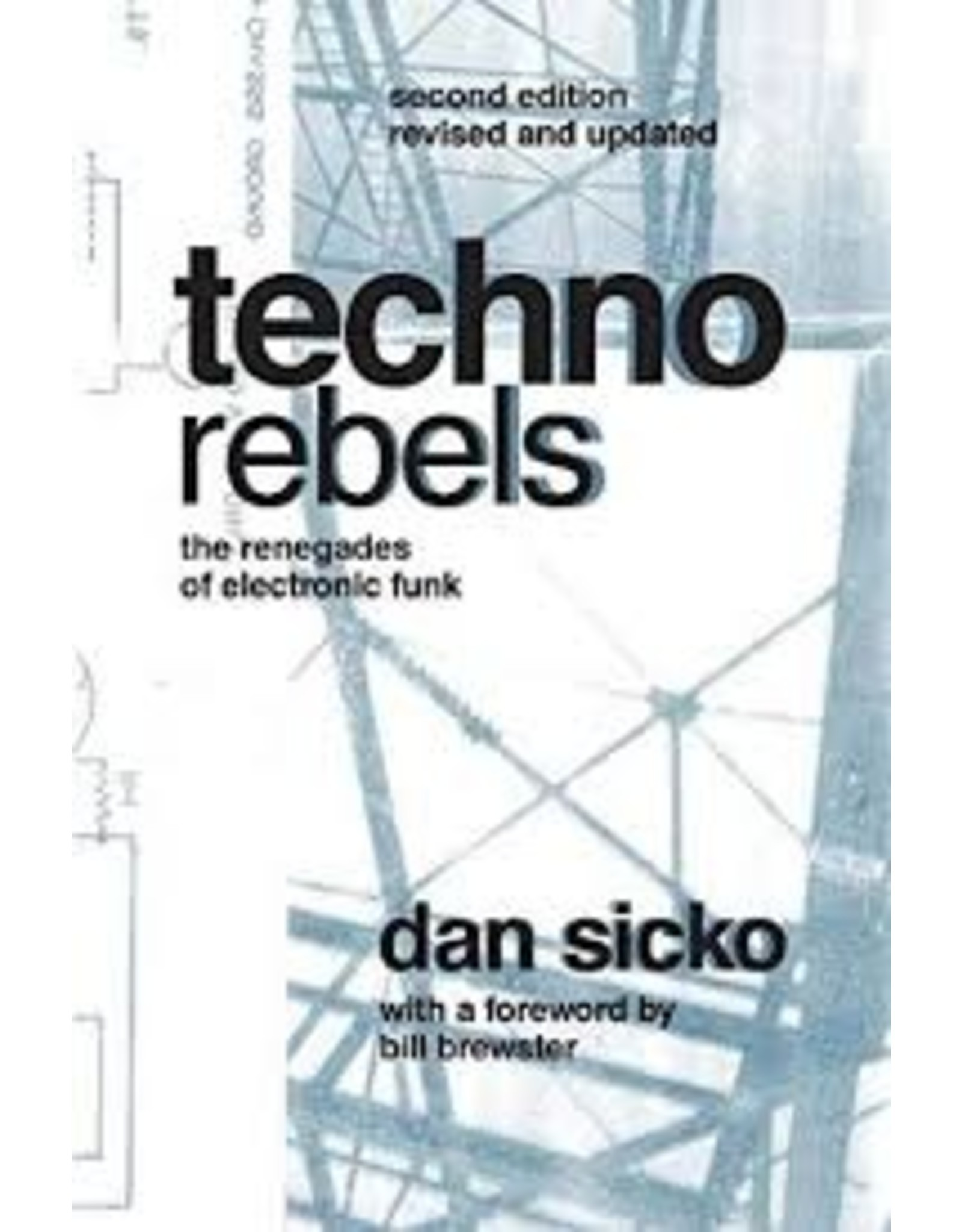 Books Techno RebelsDan Sicko