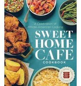 Books Sweet Home Cafe Cookbook: A Celebration of African American Cooking