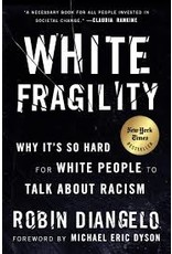 Books White Fragility: Why It's So Hard for White People to Talk about Racism by Robin Diangelo