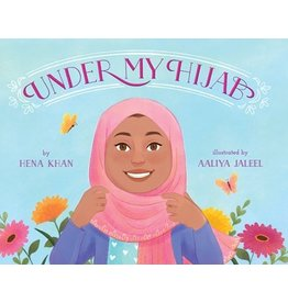Books Under My Hijab by Hena Khan Illustrated by Aaliya Jaleel  (Brilliant Detroit)