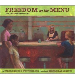 Books Freedom on the Menu : The Greensboro Sit-Ins by Carole Boston Weatherford (Brilliant Detroit)