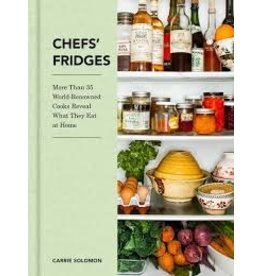 Books Chef Fridges: More Than 35 World-Renowened Cooks Reveal What They Eat at Home by Carrie Soloman
