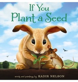 Books If You Plant a Seed by Kadir Nelson
