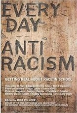 Books Everyday Anti Racism: Getting Real About Race in School Edited by Mica Pollock