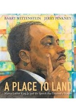 Books A place to Land  by Witttensein/Pinkney (MLKDay21)