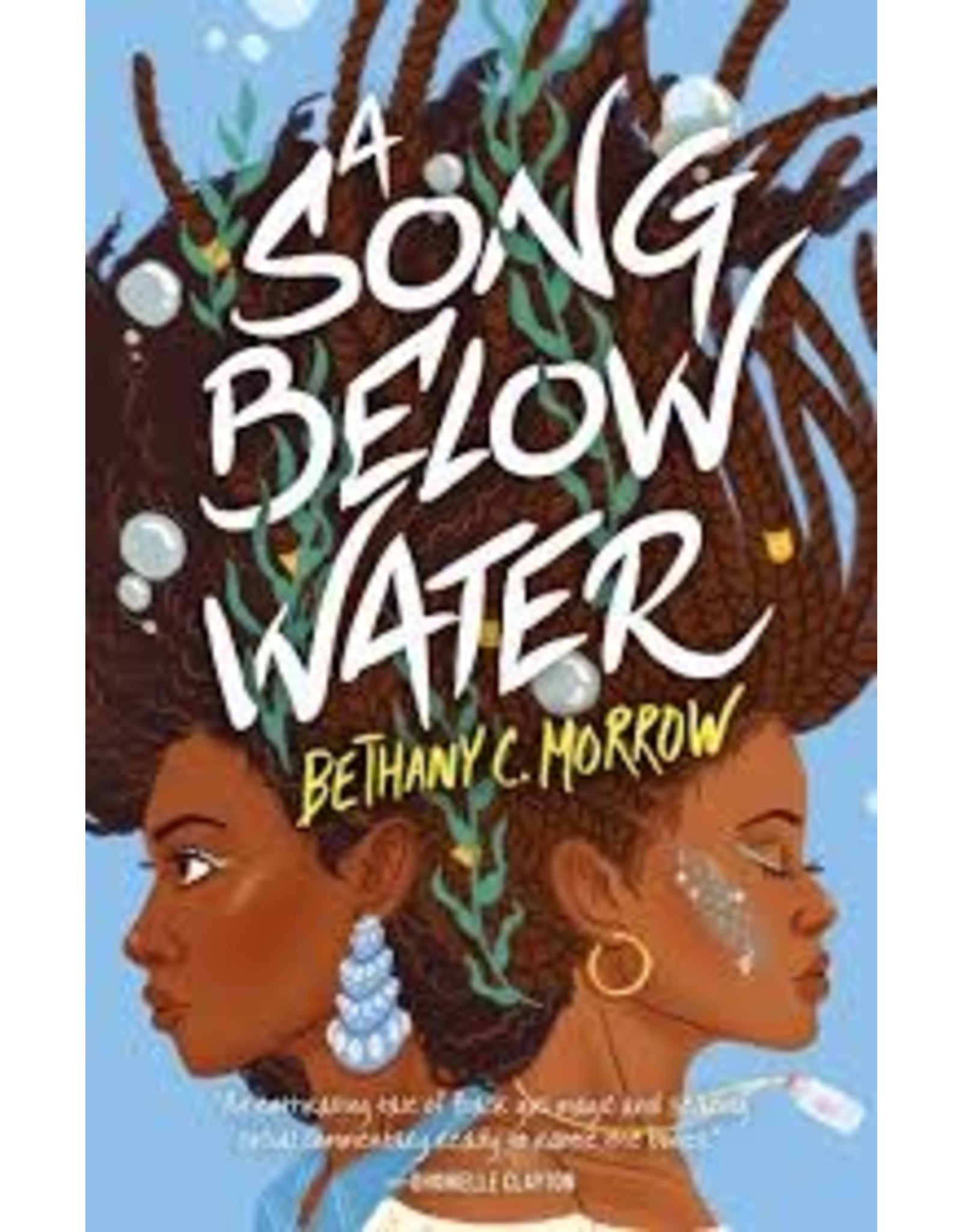 Books A Song Below Water by Bethany C. Morrow