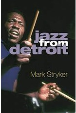 Books Jazz from Detroit by Mark Stryker