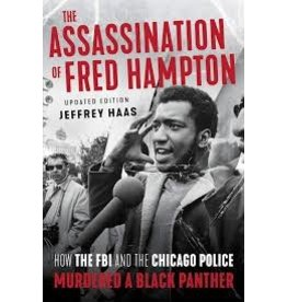 Books The Assassination of Fred Hampton Updated and Edited by Jeffrey Haas