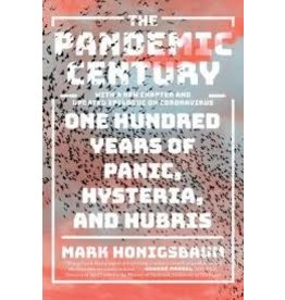 Books The Pandemic Century: One Hundred Years of Panic, Hysteria, and Hubris by Mark Honigsbaum