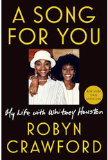 Books A Song for You: My Life Whitney Houston by Robyn Crawford