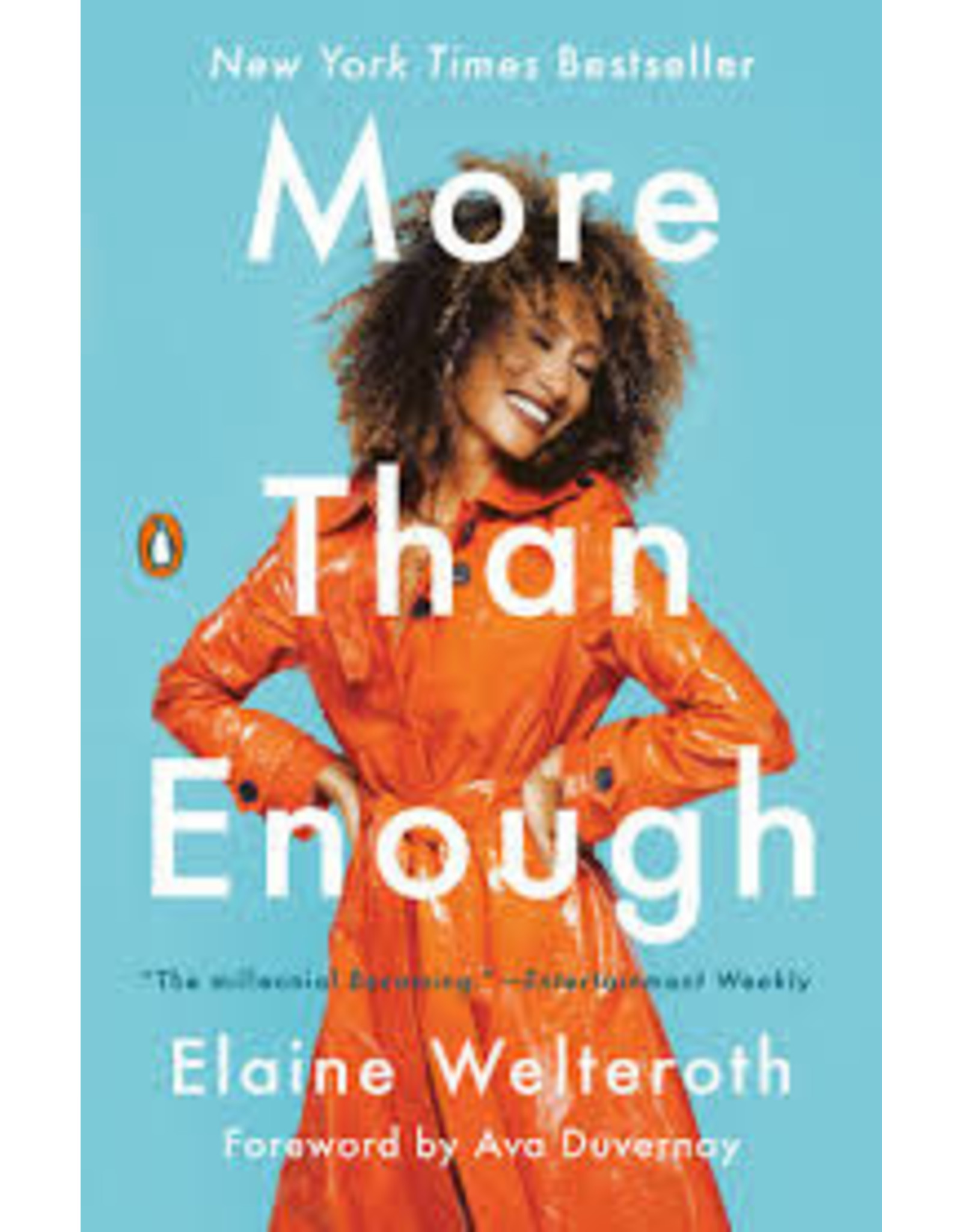 Books More Than Enough: Claiming Space for Who You Are (No Matter What They Say) by  Elaine  Welteroth