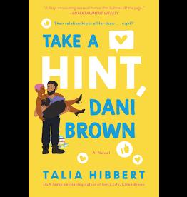 Books Take A Hint, Dani Brown : A Novel by Talia Hibbert