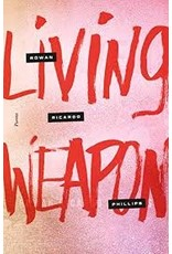 Books Living Weapon by Rowan Richardo Phillips