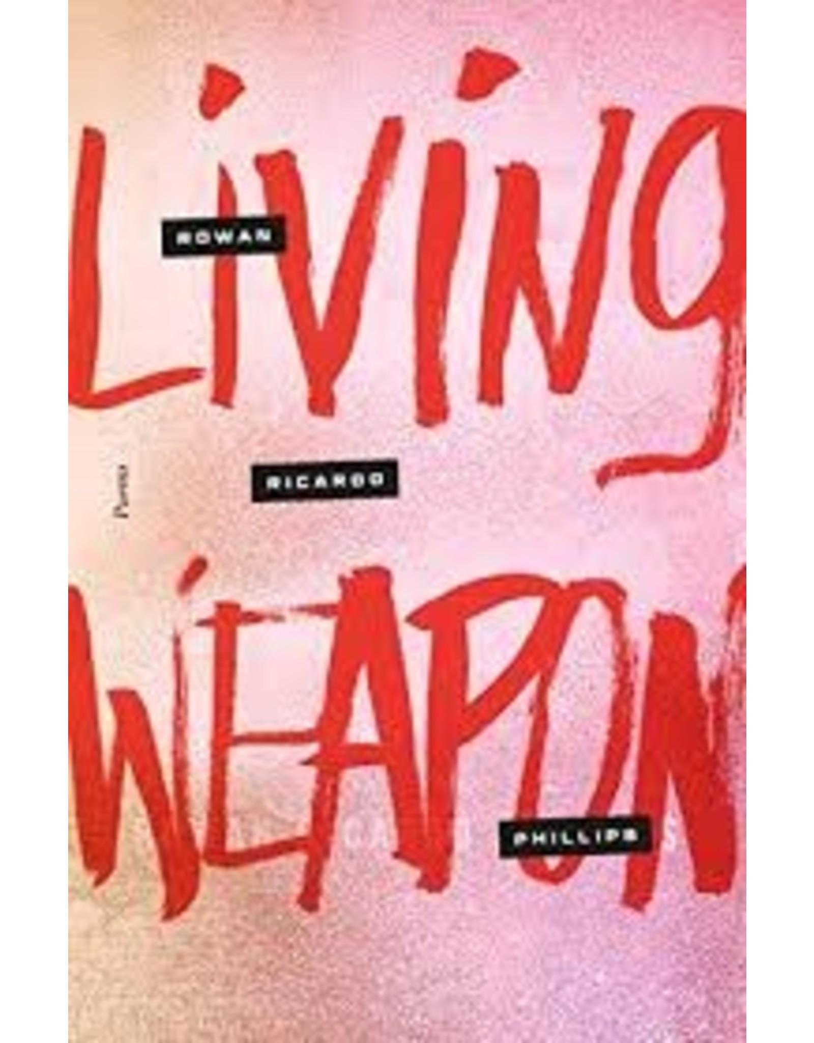 Books Living Weapon by Rowan Richardo Phillips