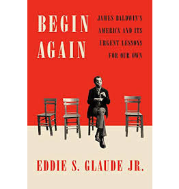 Books Begin Again by Eddie S. Glaude Jr.
