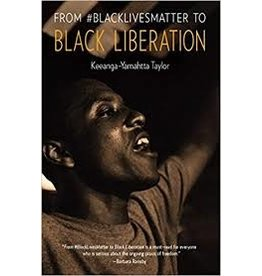 Books From #Black Lives Matter to Black Liberation