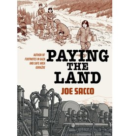 Books Paying the Land by Joe Sacco