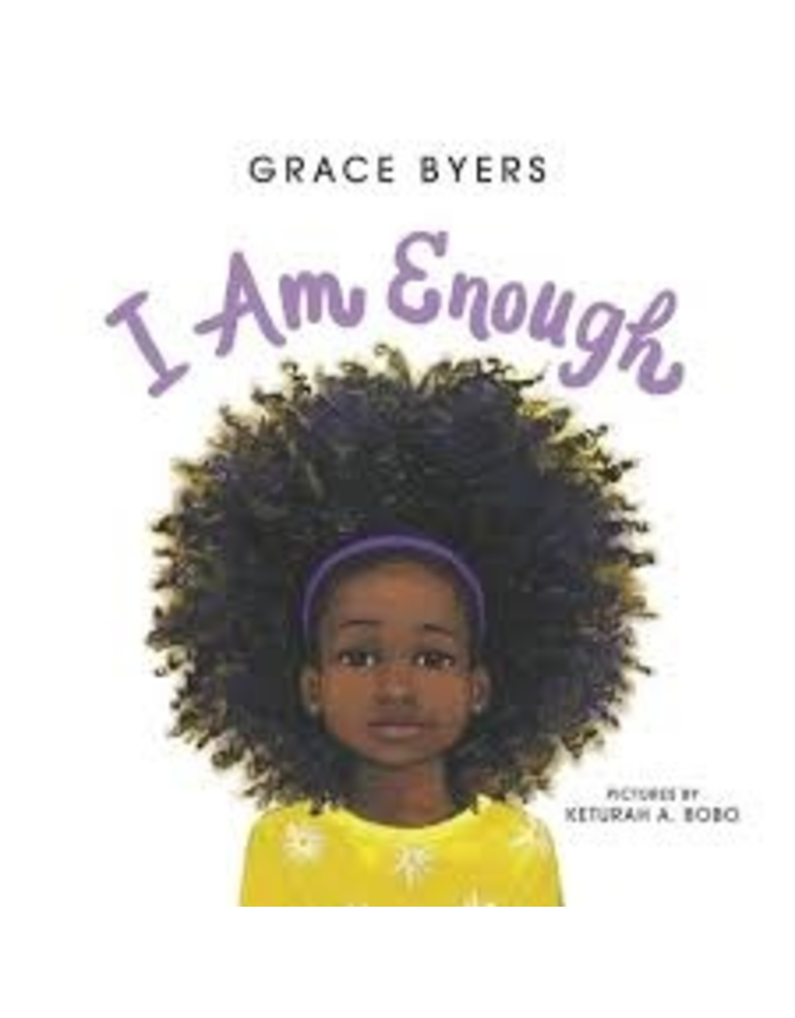 Books I am Enough by Grace Byers
