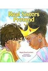 Books Real Sisters Pretend by Megan Dowd Lambert