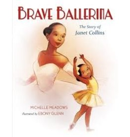Books Brave Ballerina : The Story of Janet Collins by Michelle Meadows (DWS)