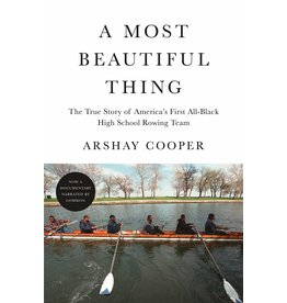 Books A Most Beautiful Thing: The True Story of America's First  All Black