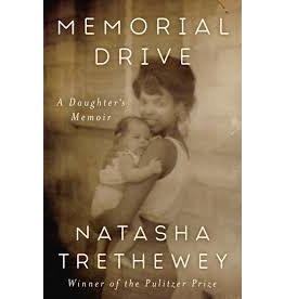 Books Memorial Drive: A Daughters Memoir by Natasha Trethewey  (Signed First Edition)
