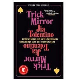 Books Trick Mirror by Jia Tolentino