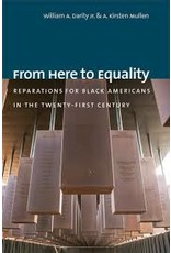 Books From Here to Equality: Reparations for Black Americans in the Twenty-First Century by William A Darity Jr. & A. Kristen Mullen