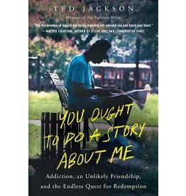 Books You Ought To Do A Story About Me by Ted Jackson