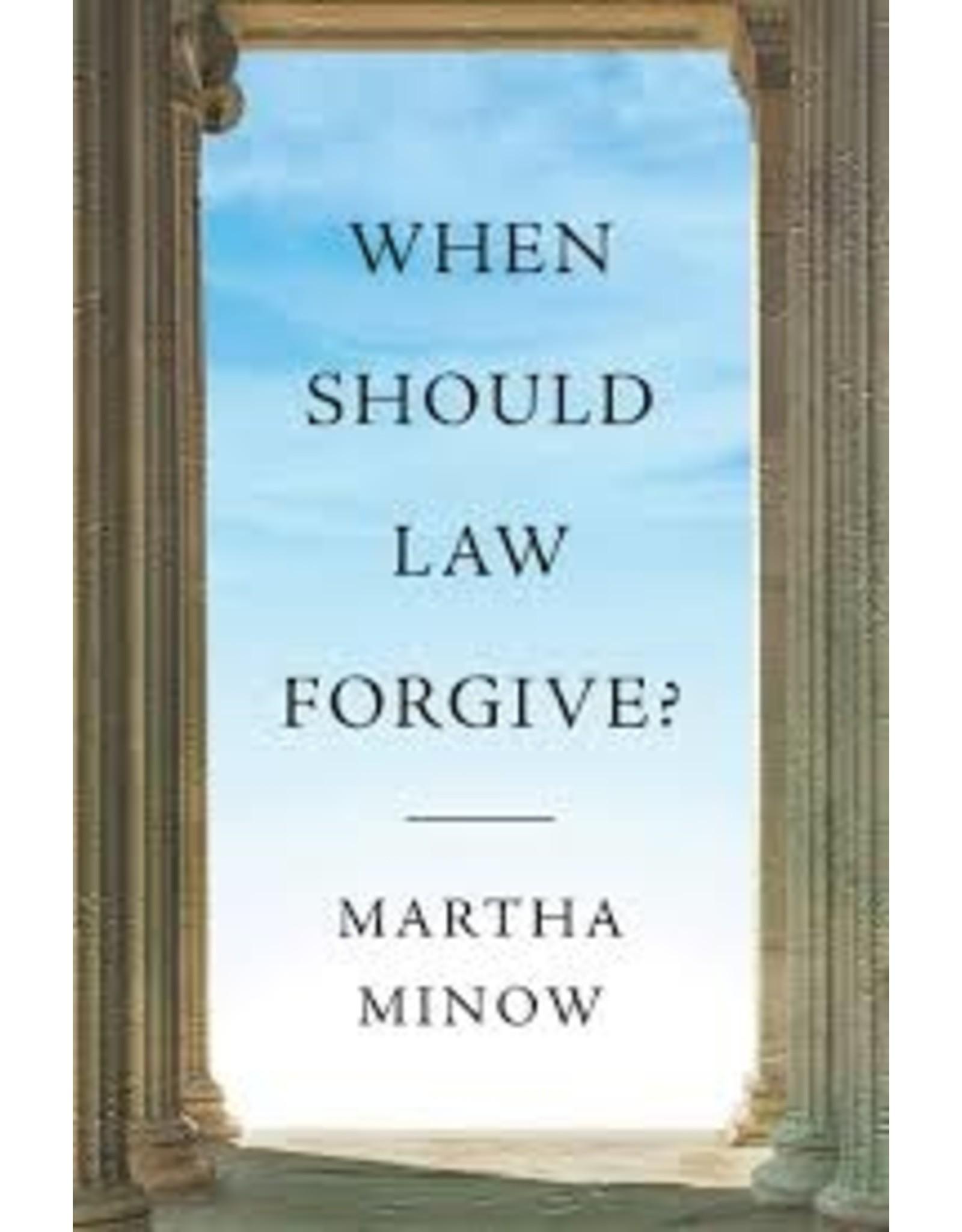 Books When Should Law Forgive? Martha Minow