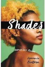 Books Shades: Detroit Love Stories by Esperanza Cintron