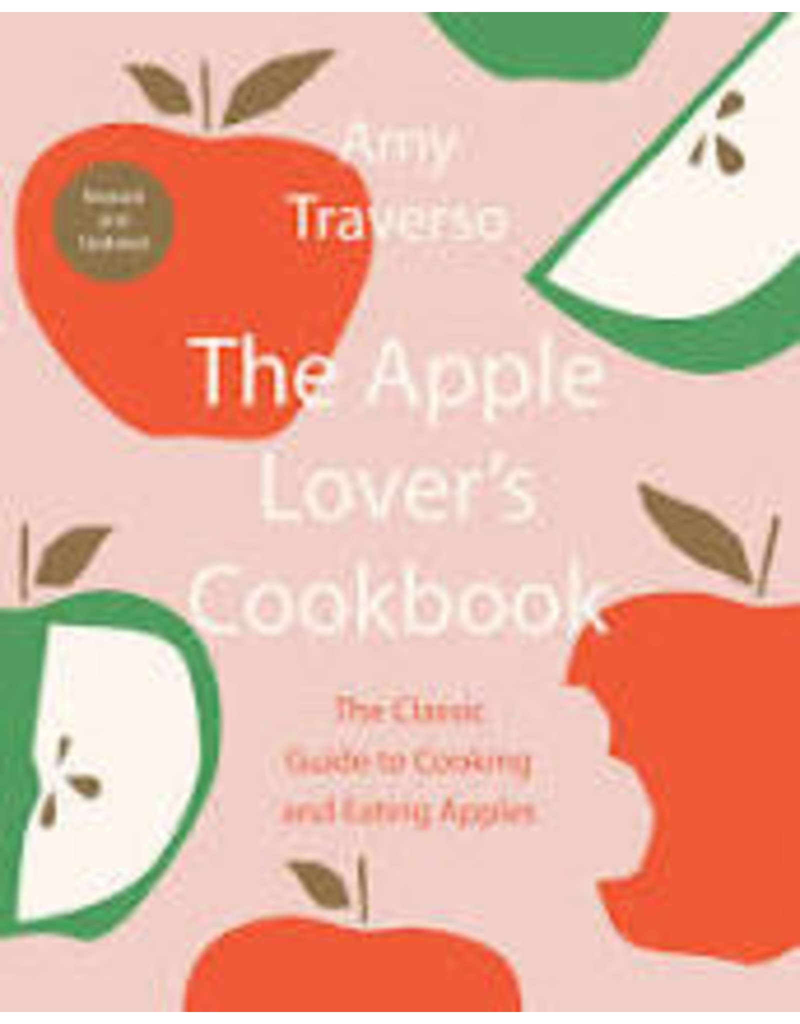 Books The Apple Lover's Cookbook by Amy Traverso