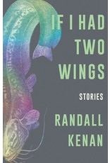 Books If I Had Two Wings : Stories  Randall Kenan