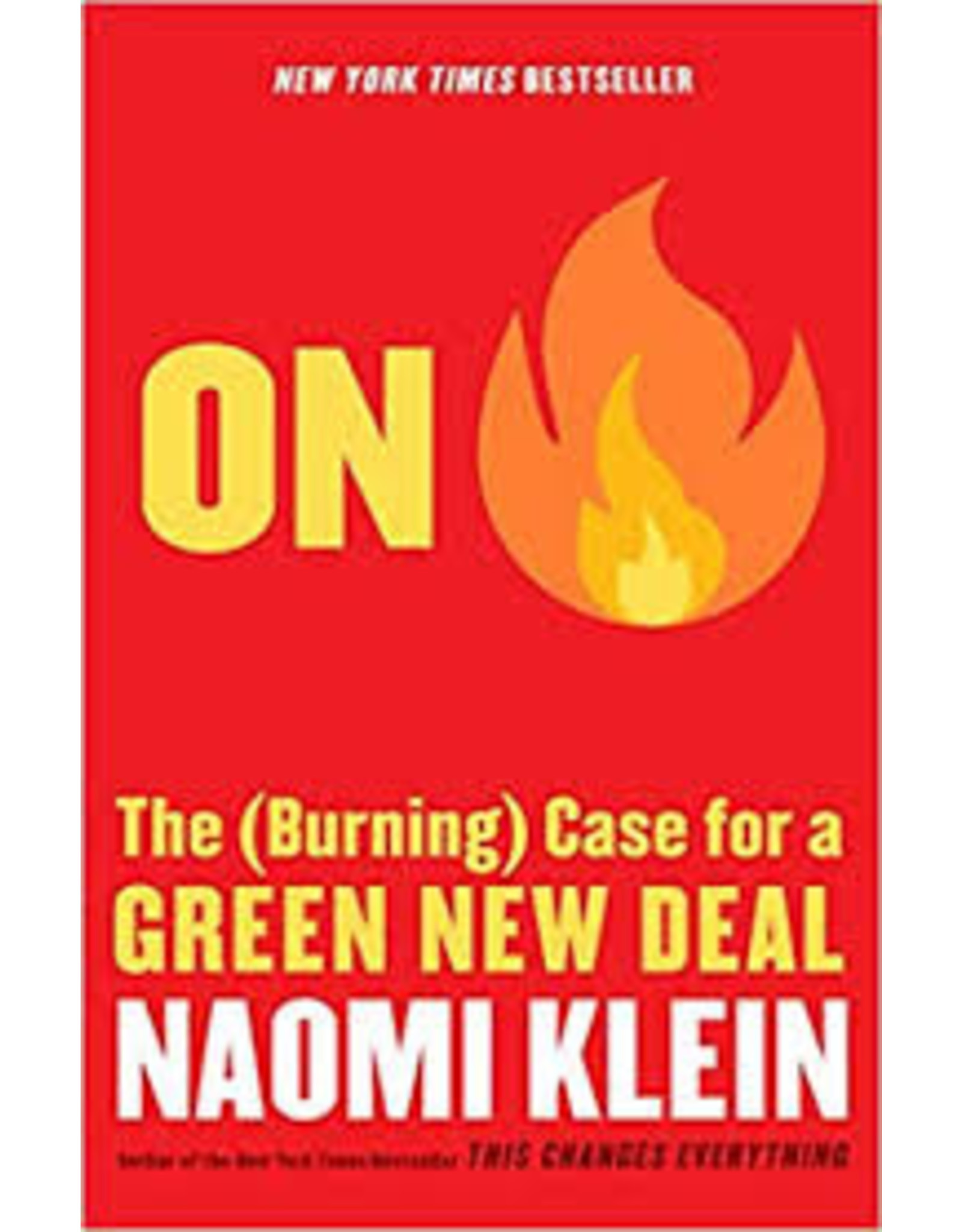 Books On Fire: The Burning Case for the Green New Deal by Naomi Klein