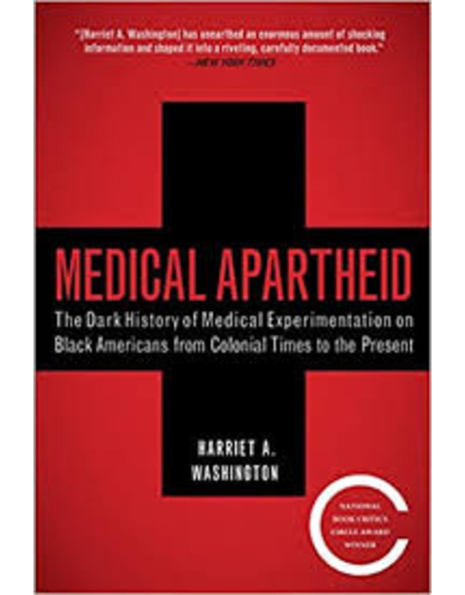 Books Medical Apartheid by Harriet A Washington