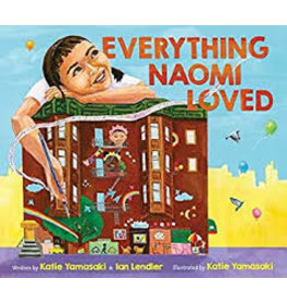 Books Everything Naomi Loved by Katie Yamasaki & Ian Lendler