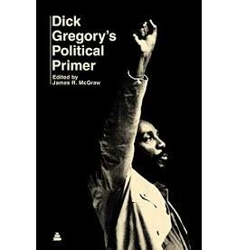Books Dick Gregory's Political Primer  edited by James R. McGraw
