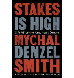 Books Stakes is High: Life After the American Dream by Mychal Denzel Smith (Black Friday 2020)