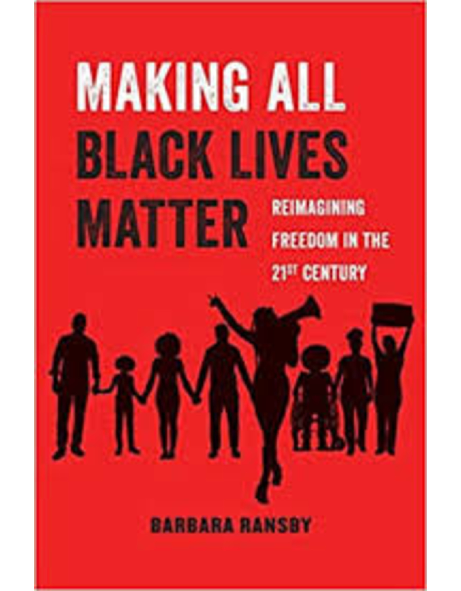 Books Making All Black Lives MatterBarbara Ransby (DWS)