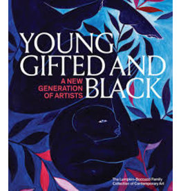 Books Young, Gifted and Black: A New Generation of Artists: The Lumpkin-Boccuzzi.  Family Collection of Contemporary Art (Black Art Library)