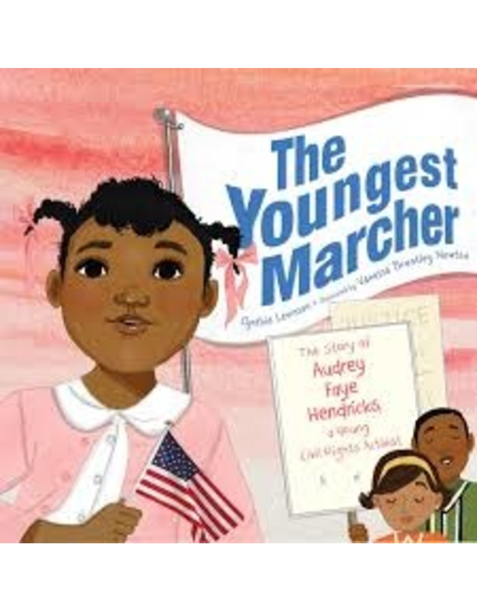 Books The Youngest Marcher: The Story of Faye Hendricks a young Civil Rights Activist  by Cynthia Levinson (DWS)