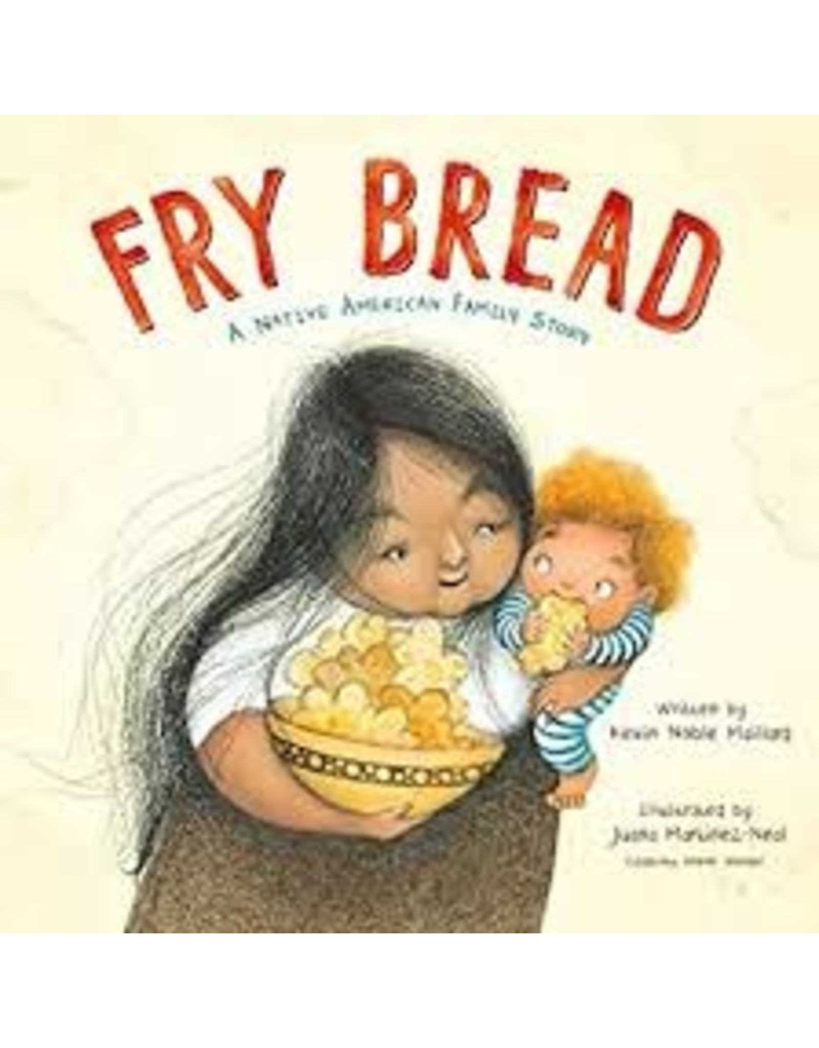 Books Fry Bread: A Native American Family Story by Kevin N. Mailliard