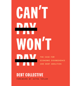 Books Can't Pay Won't Pay  by Debt Collective