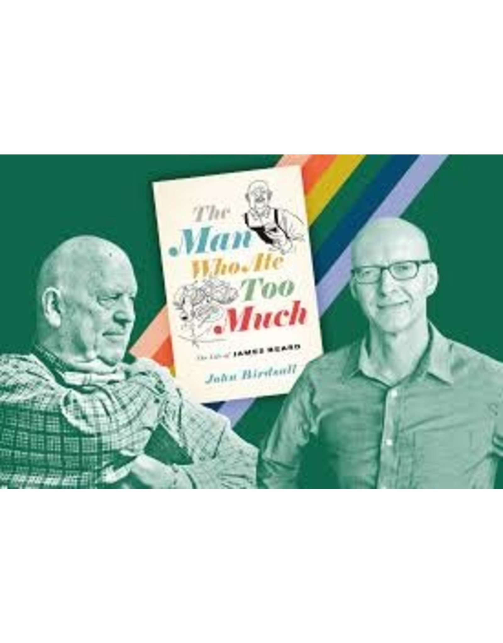 Books The Man Who Ate Too Much: The Life of James Beard by John Birdsall (Holiday Catalog)