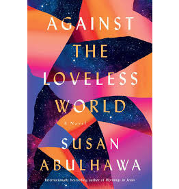 Books Against the Loveless World by Susan Abulhawa ( Black Friday 2020)