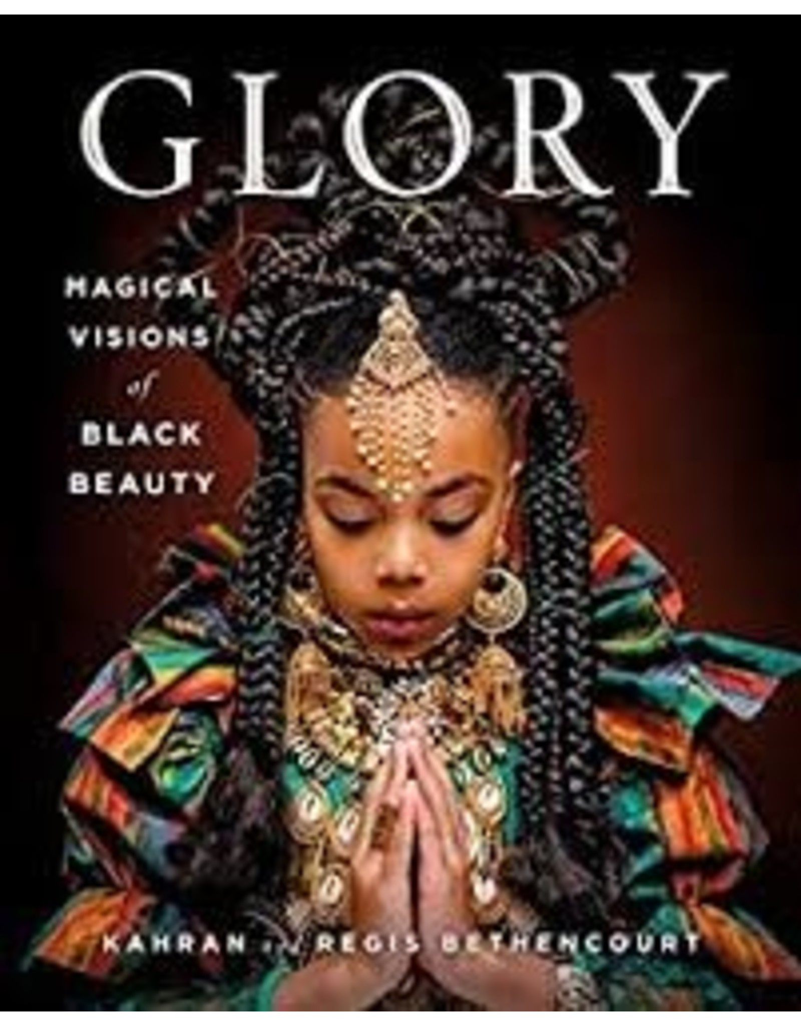 Bag Glory: Magical Visions of Black Beauty by Kahran and Regis Bethencourt (Holiday Catalog) (BlackFriday 2020)