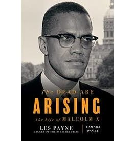 Books The Dead Are ARISING : The Life of Malcolm X by Les Payne and Tamara Payne (Holiday Catalog)