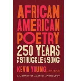 Books African American Poetry 250 Years of Struggle & Song  Edited by Kevin Young ( Holiday Catalog)